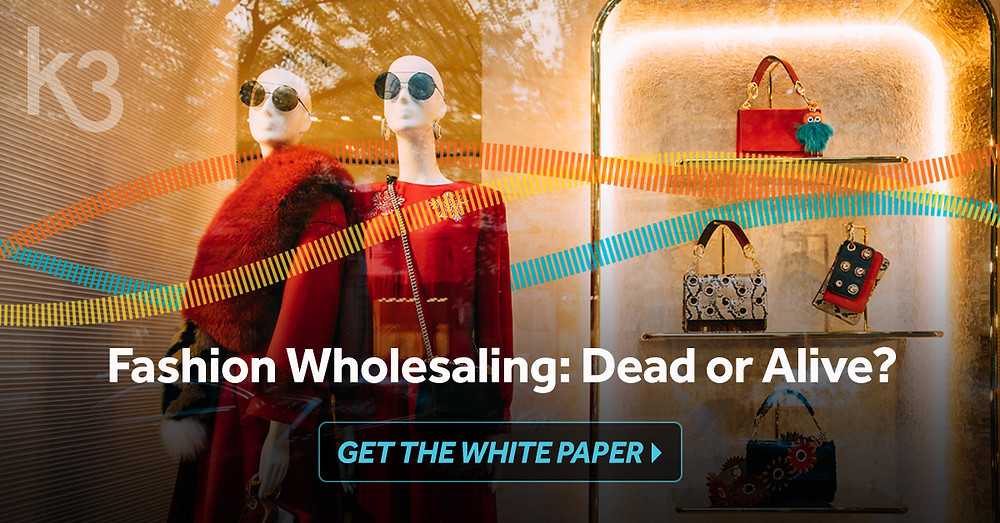 is fashion wholesale dead or alive?