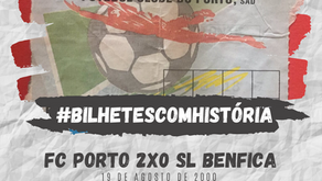 #BilhetesComHistória FC Porto x SL Benfica 2000