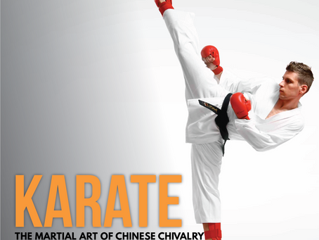 Karate: The Martial Art of Chinese Chivalry