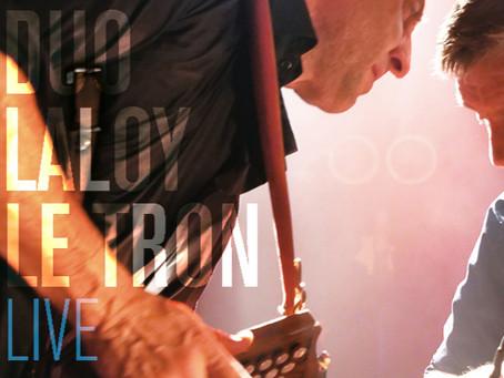 Duo Laloy | Le Tron - L'album live ! sortie printemps 2020