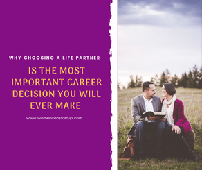 Why Choosing Your Spouse Is The Most Important Career Decision You Will Ever Make