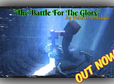"OUT NOW!!! ""Battle For The Glory"" by Wutaii1 Nostagia"