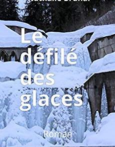LE DÉFILÉ DES GLACES et UN BOUQUET SANS MARIÉE de Nathalie Brunal