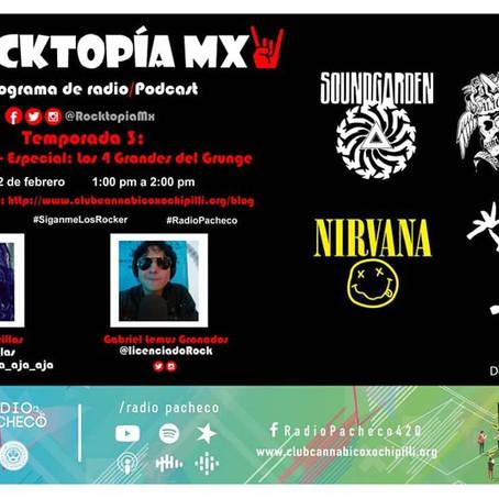 #RADIOPACHECO #ROCKTOPÍAMX Temporada 3 Programa 3 - Especial: Los 4 Grandes del #Grunge #AlAire 🎧🎙
