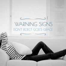 Warning Signs: Don't Reject God's Grace
