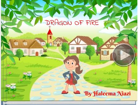 Dragon of Fire by Haleema Niazi