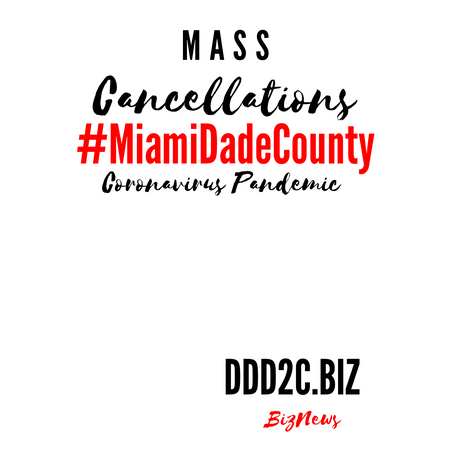 All Mass Gatherings In Miami-Dade County Postponed