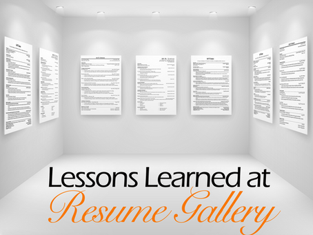 Lessons Learned at Resume Gallery