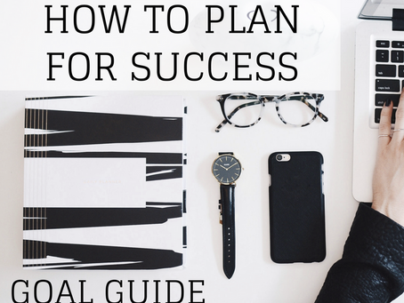 Stop Calling it a Goal and Start Calling it a Plan:  How to Plan for Success