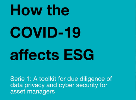 Serie 1: How theCOVID-19affects ESG: a toolkit for due diligence of data privacy and cyber securit