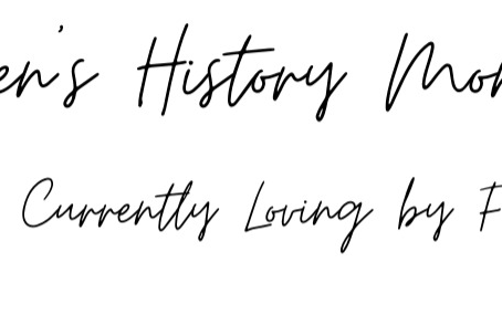 Women's History Month: Books We are Currently Loving by Female Authors