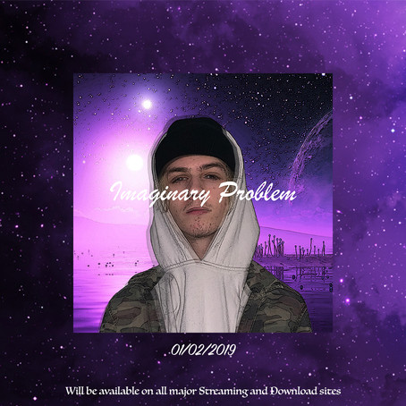 """01.02.19 - """"IMAGINARY PROBLEM"""" NEW RELEASE"""