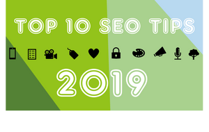 top10 SEO tips for 2019
