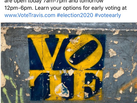 Even on Sunday-Get Your Early Vote On.  Westlake Methodist Church and Bee Cave City Hall Noon-6PM