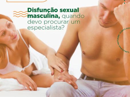 Disfunção sexual masculina, quando devo procurar um especialista?