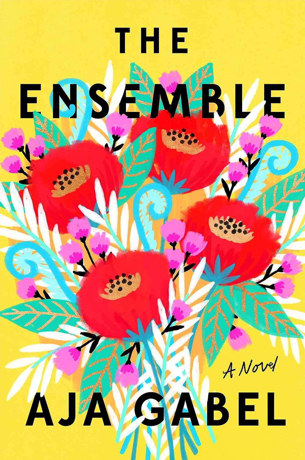 The Ensemble by Aja Gabel : the book slut book reviews thebookslut best floral book covers valentines day books