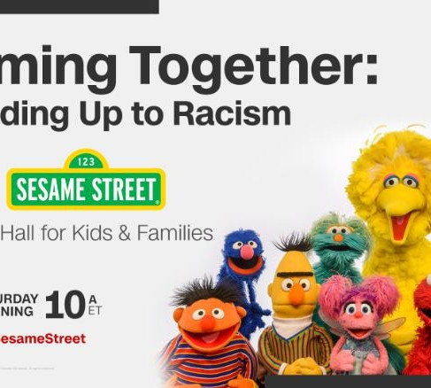 Sesame Street and CNN to Host a Town Hall Addressing Racism