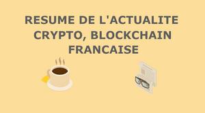 Résumé de l'Actualité Française sur les Cryptos, Blockchains 03/11/2018 [Actualité]
