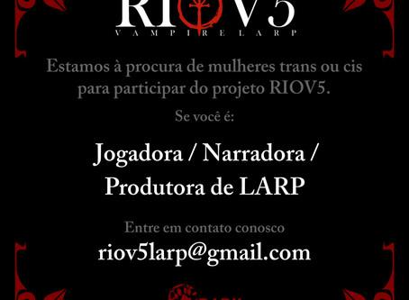 Procura-se Jogadoras, Produtoras de LARP e Narradoras para o Rio V5