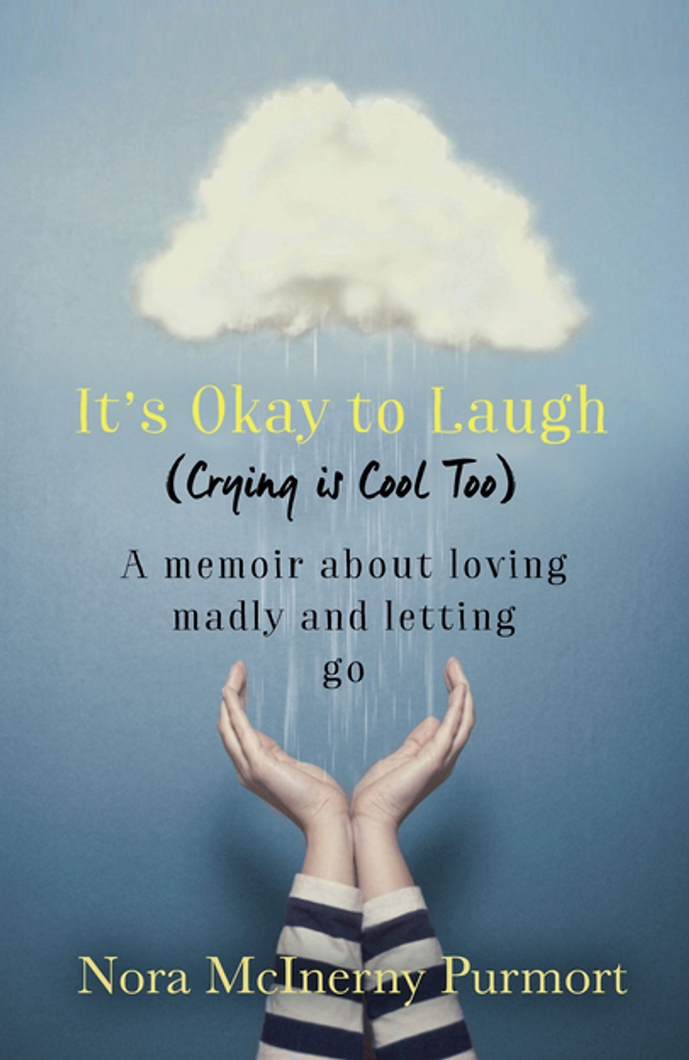 It's Okay to Laugh (Crying is Cool Too) by Nora McInerny thebookslut book reviews