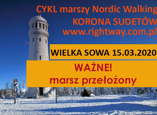 Marsz NW na Wielką Sowę - przełożony!