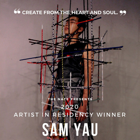 MEET SAM YAU – WINNER OF 2020 ARTIST IN RESIDENCY