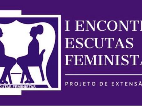 I Encontro Escutas Feministas