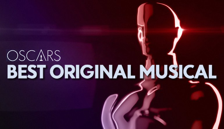 Oscars, Best Original Musical
