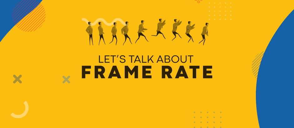 Let's Talk About Frame Rate For A Video