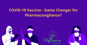 Can COVID-19 vaccine be a game-changer for Pharmacovigilance?