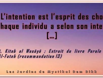 Al Wasâyâ - Paroles en Or Ibn 'Arabi : Mets en pratique les recommandations d'un savant [...] (13)