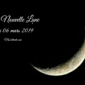 La Nouvelle Lune du 06 mars 2019