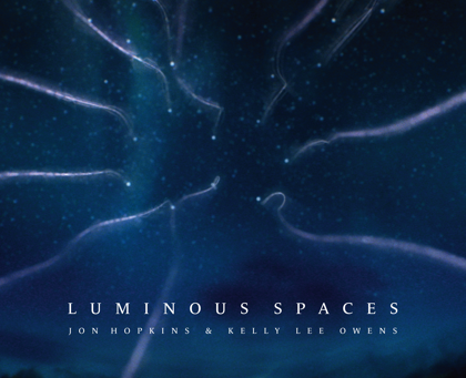 Luminous Spaces // Jon Hopkins // Single Review