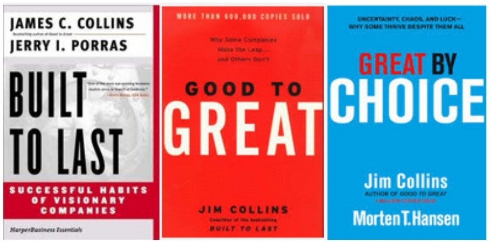 Built to Last, Good to Great and Great by Choice Jim Collins - Daniel James Media Blog Mention