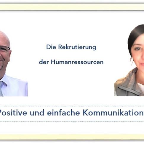Die Rekrutierung der Humanressourcen - Positive und einfache Kommunikation
