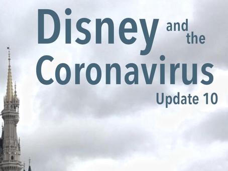 Disney and the Coronavirus - Update 10