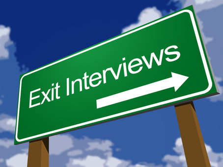 "Exit Interviews-""Sometimes we're so busy mopping up the water that we forget to turn off the faucet"""