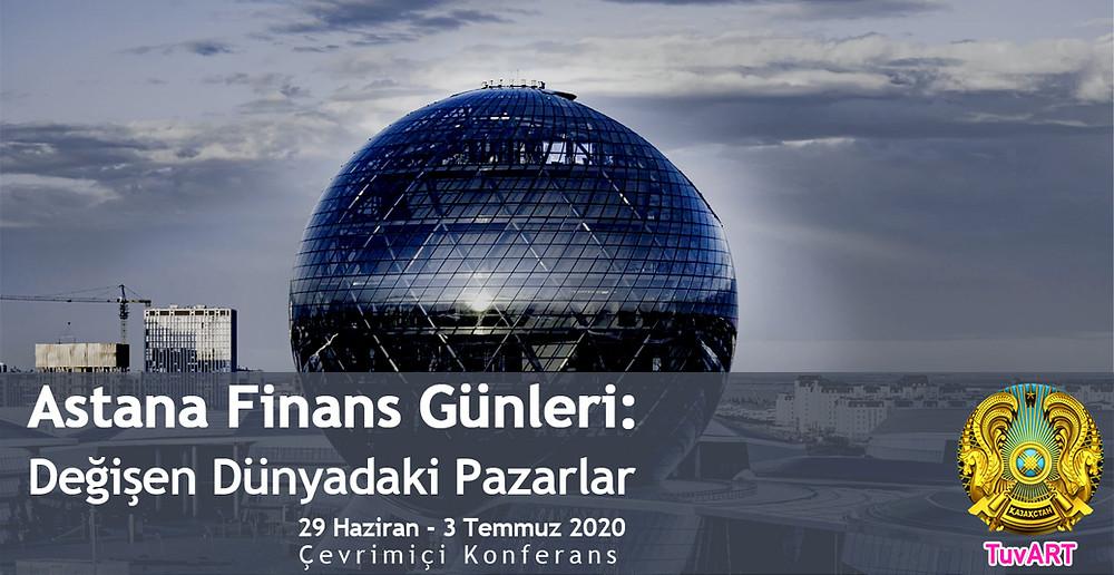 """Kazakistan """"Astana Finans Günleri"""" için Kayıt Olun"""