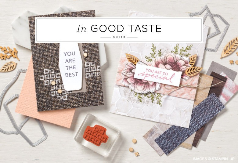 In Good Taste Stampin' Up! Product Suite