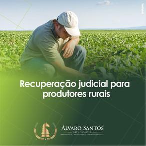 Recuperação Judicial para Produtores Rurais