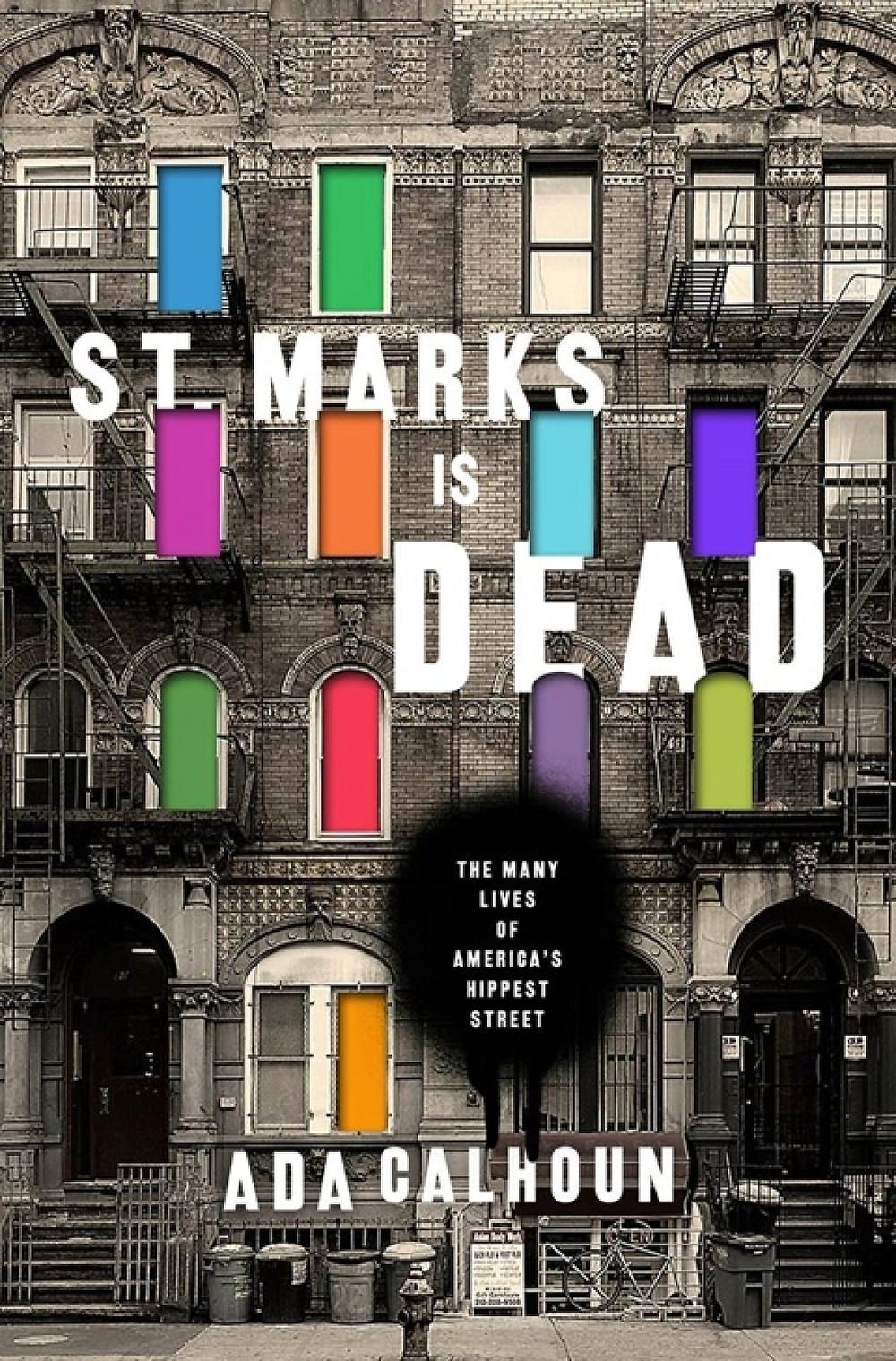 St Marks is Dead by Ada Calhoun
