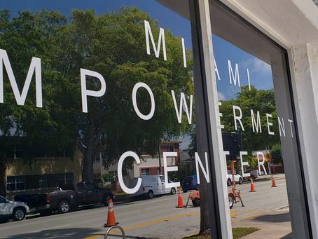 Miami Empowerment Center slate to Open June 1, 2020.