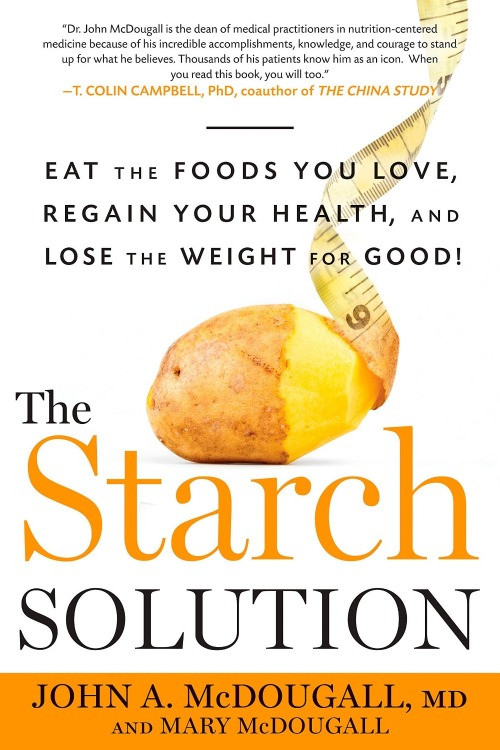 3 Vegan Lifestyle Tips for Beginners - The Starch Solution by Dr John McDougall