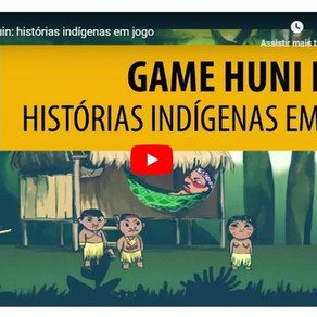 "Jogo ""Huni Kuin"" e a temática indígena"