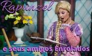 """Estreia """"Rapunzel e seus amigos Enrolados"""""""