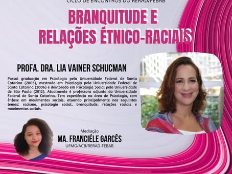 Ciclo de encontros do RERAD/FEBAB: Branquitude e Relações Étnico-Raciais