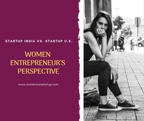 Startup India vs. Startup U.S. - Women Entrepreneurs' perspective