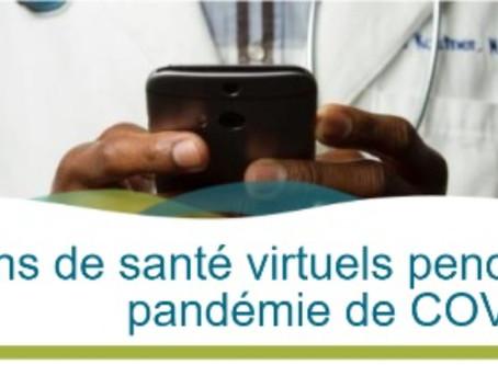 Soins de santé virtuels pendant la pandémie de COVID-19