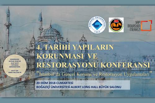 4. Tarihi Yapıların Korunması ve Restorasyonu Konferansı