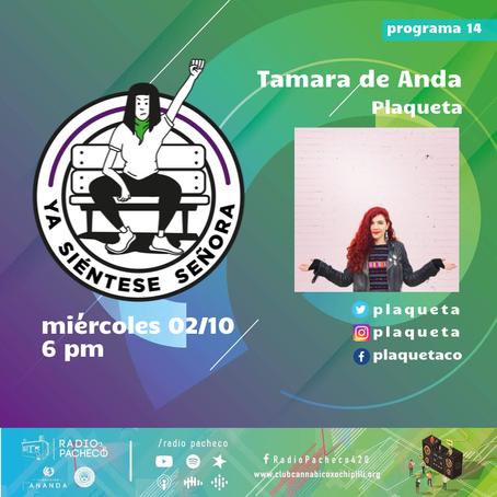 """Tamara De Anda"" Ya Siéntese Señora Prog 14"